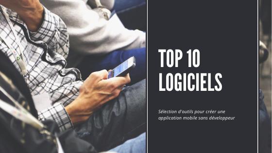 Top 10 logiciel pour créer une app